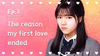 Video The reason my first love ended | Seventeen | EP.02 download MP3, 3GP, MP4, WEBM, AVI, FLV Januari 2018