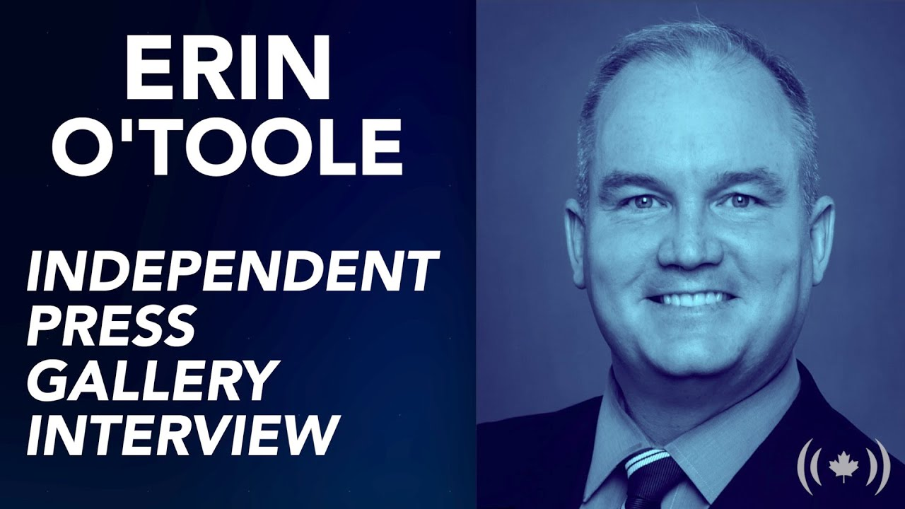 Independent Press Gallery Fireside Chat: Erin O'Toole
