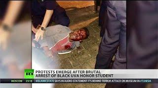 Brutal arrest of black UVA student sparks rage, protests