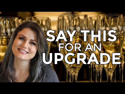 How To Get An Airline Upgrade | Budget Travel Tricks