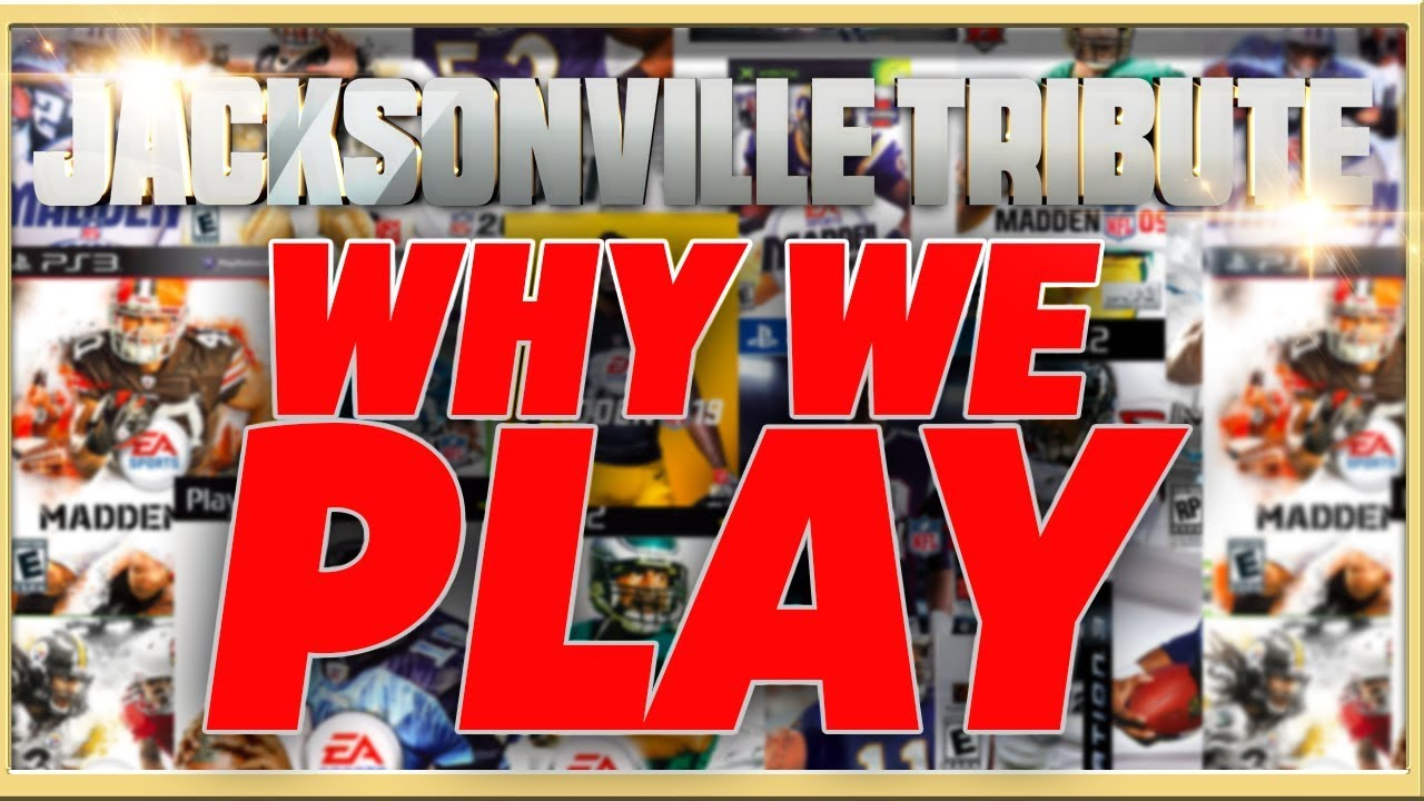 Madden NFL Jacksonville Tribute -  Why We Play #WeAreMadden
