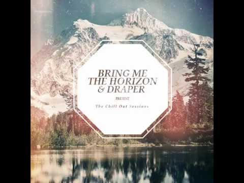 Bring Me The Horizon ft. Draper - Blessed With A Curse Chill Out Session Remix
