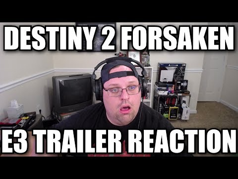 Destiny 2 Forsaken E3 Trailer Reaction thumbnail