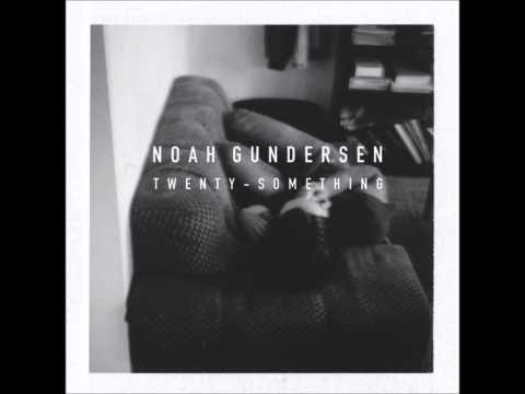 Noah Gundersen - Bag of Glass [ALBUM VERSION]