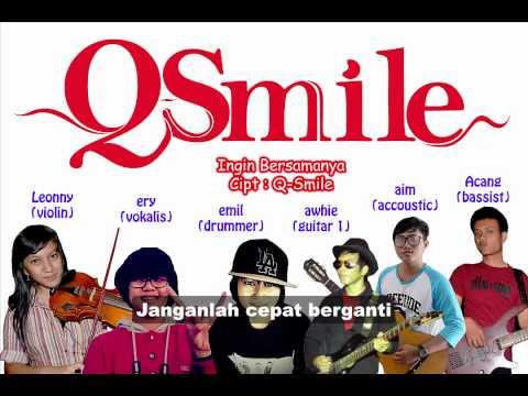 Q-Smile - Ingin Bersamanya