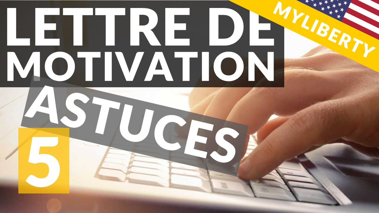 Comment Faire Sa Lettre De Motivation En Anglais 5 Conseils Youtube