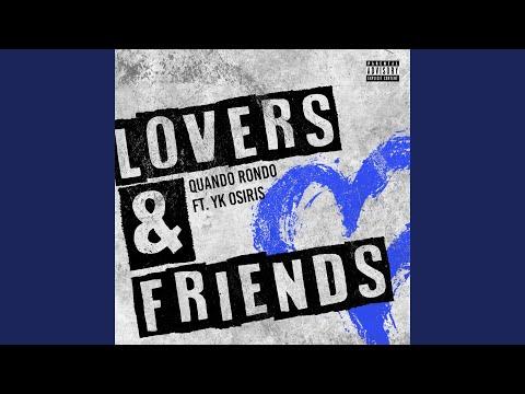 Lovers and Friends (feat. YK Osiris)
