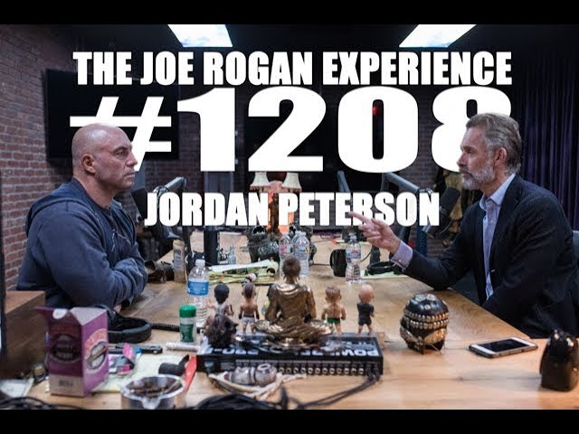 Joe Rogan Experience #1208 - Jordan Peterson
