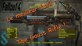 Fallout 4 Le fusil le plus puissant The Gauss Rifle Arme l gendaire