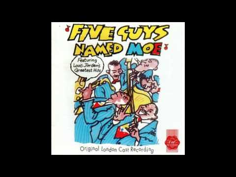 Five Guys Named Moe  Five Guys Named Moe: Musical