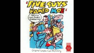Five Guys Named Moe - Five Guys Named Moe: Musical