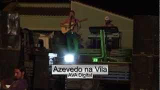 OLIVEIRA DOS BREJINHOS  AZEVEDO NA VILA EM HD AVADIGITAL  DS.mpg