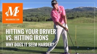 Malaska Golf // Hitting Driver vs. Hitting Irons - Learn how to go from one to the other.