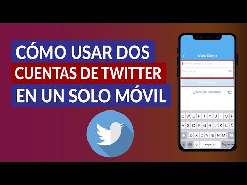 Cómo Usar dos Cuentas de Twitter en el Mismo Móvil - Paso a paso