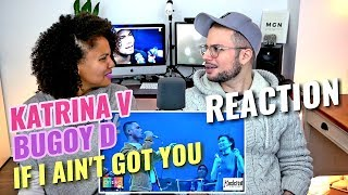 Katrina Velarde & Bugoy Drilon - If I Ain't Got You | The MusicHall | September 22, 2018 | REACTION