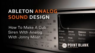 How To Make A Dub Siren - With Ableton Live's Analog Synth