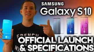 SAMSUNG GALAXY S10 - OFFICIAL LAUNCH & SPECIFICATIONS