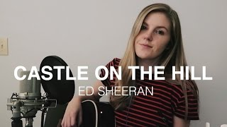 Castle on the Hill x Ed Sheeran | cover