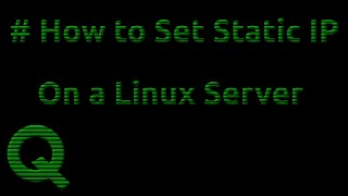 How to set a Static IP on a Linux Server