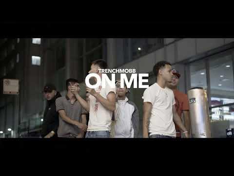 TrenchMoBB - On Me (Audio)