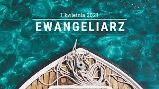 #EwangeliarzOP || 1 kwietnia 2021 || Wielki Czwartek || J 13, 1-15