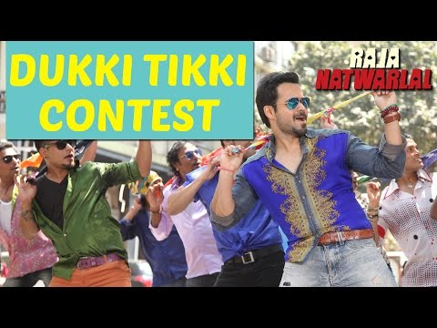 Dukki Tikki Contest | Emraan Hashmi | Raja Natwarlal