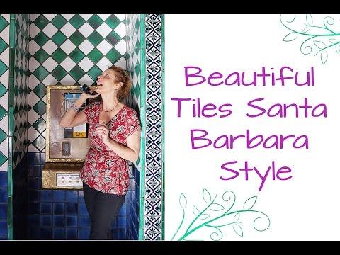 Beautiful Tiles Santa Barbara Style