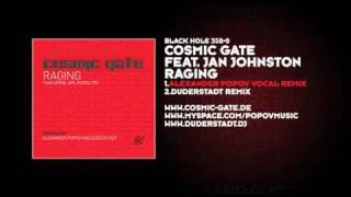 Cosmic Gate featuring Jan Johnston - Raging (Alexander Popov Vocal Remix)