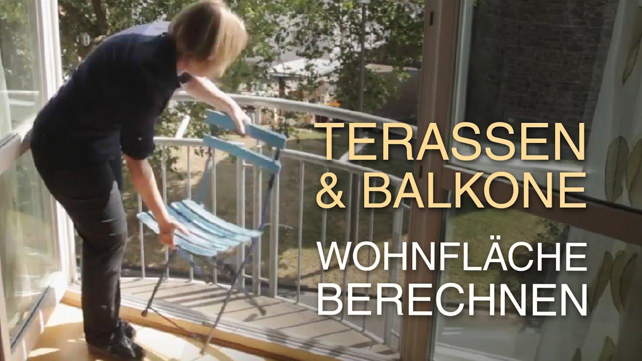 richtig die wohnfl che auf balkonen und terrassen berechnen youtube. Black Bedroom Furniture Sets. Home Design Ideas
