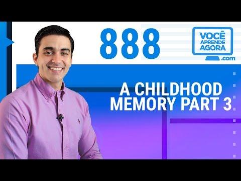 AULA DE INGLÊS 888 A childhood memory part 3