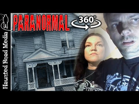 Haunted House Paranormal Investigation 360 VR