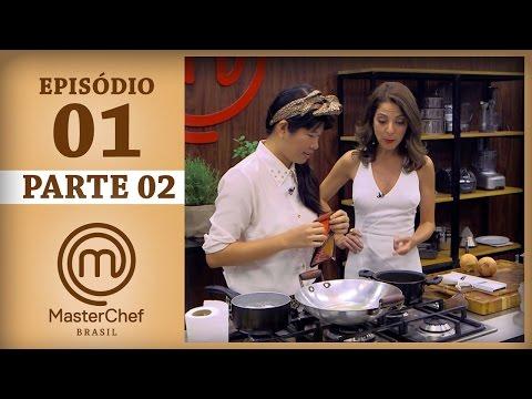 MASTERCHEF BRASIL (07/03/2017) | PARTE 2 | EP 1 | TEMP 04