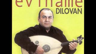 Dilovan - Eliyo Lawo