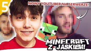 KOLEJNY YOUTUBER NA SERWERZE! - Minecraft z Jaśkiem #5 | JDABROWSKY