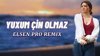 Elsen Pro - Yuxum Çin Olmaz (REMIX 2021)