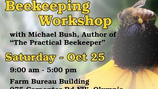 Beekeeping Workshop by Michael Bush Part 1(Natural Beekeeping by Michael Bush recorded by Larry Carbaugh Olympia, WA Oct 25 2014. The Practical Beekeeper http://www.bushfarms.com/bees.htm ..., 2015-02-01T20:53:36.000Z)