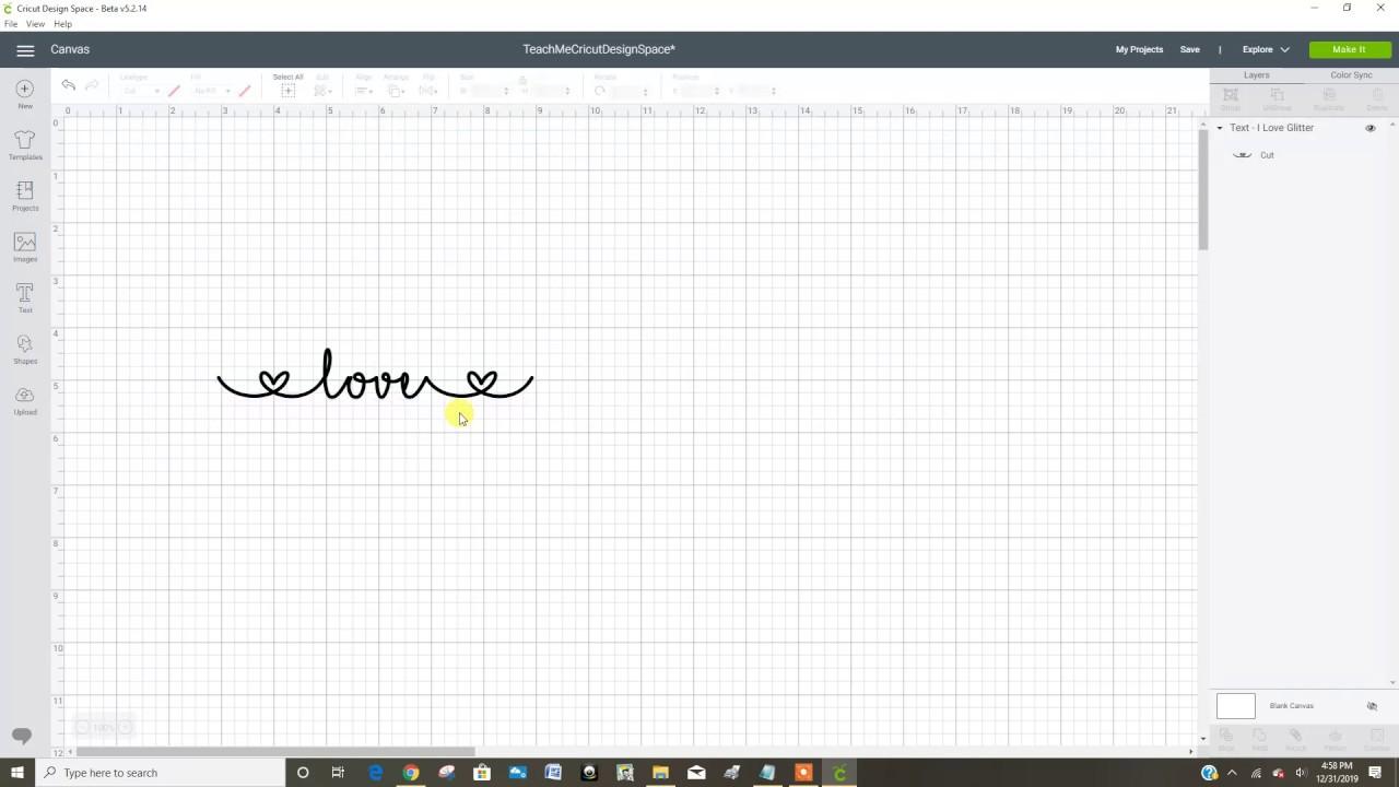 Using The I Love Glitter Font In Cricut Design Space Youtube