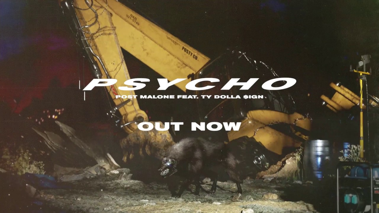 Post Malone Psycho Official Teaser
