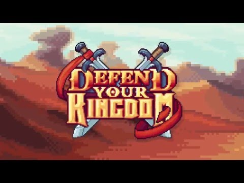 Defend Your Kingdom - Official Trailer