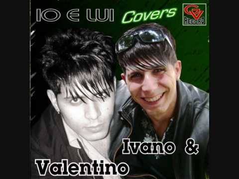 noi e la musica – Ivano & Valentino.