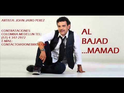 John Jairo Perez - Al Bajad Mamad ( Parranda)