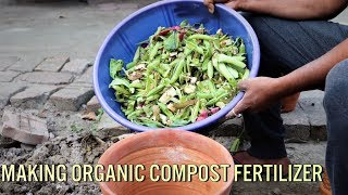 How To Make Organic Compost Fertilizer At Home Very Easily For Better Planting