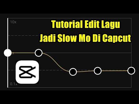 Tutorial Edit Musik Jadi Slowmo Di Capcut