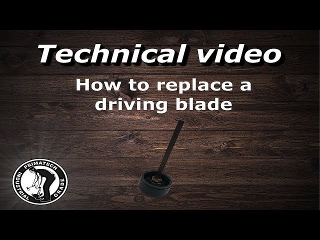 Driving Blade Replacement