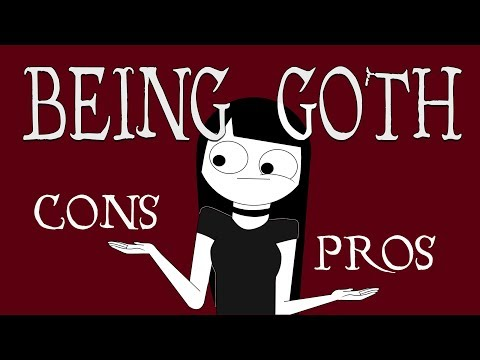 Pros and Cons of Being Goth [Animation]
