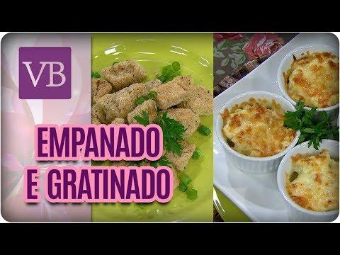 Empanado de Frango e Gratinado de Couve-Flor - Você Bonita (27/02/18)