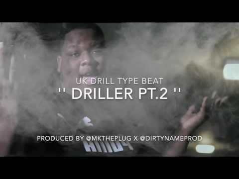 '' DRILLER PT.2 '' | UK DRILL BEAT | PROD. @MKTHEPLUG X @DIRTYNAMEPROD
