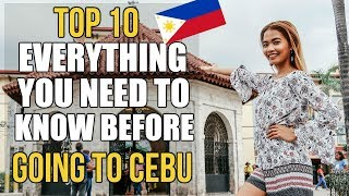 10 Things YOU NEED TO KNOW Before Travelling to CEBU PHILIPPINES | Philippines Travel Guide