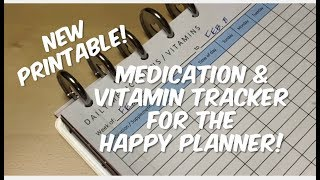 New Planner Printable - MEDICATION & VITAMIN TRACKER for the Happy Planner (and more)