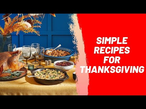 Simple Recipes for Thanksgiving